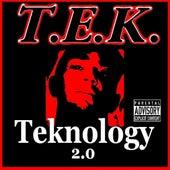 Teknology 2.0 by Tek