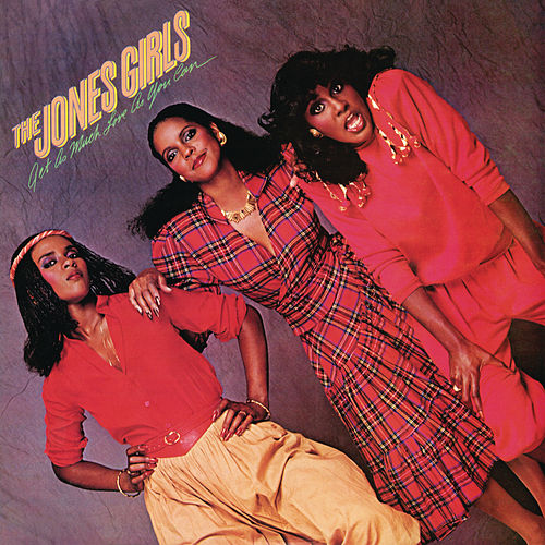 Play & Download Get as Much Love as You Can by The Jones Girls | Napster