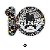 Play & Download Dub Police 10 by Various Artists | Napster