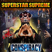 Play & Download Superstar Supreme by Conspiracy | Napster
