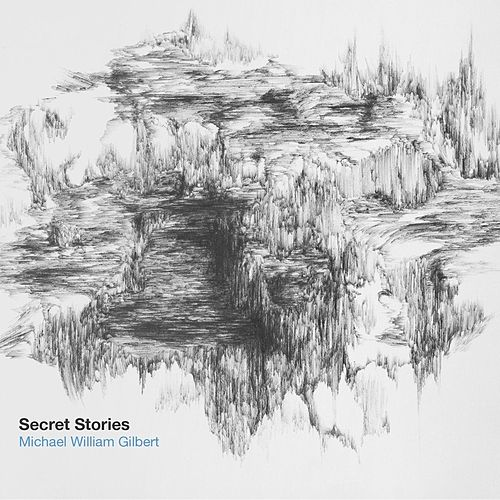 Secret Stories by Michael William Gilbert