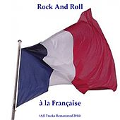 Play & Download Rock and Roll à la française (All Tracks Remastered 2014) by Various Artists | Napster
