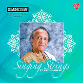 Play & Download Singing Strings - Pandit Ravi Shankar by Ravi Shankar | Napster