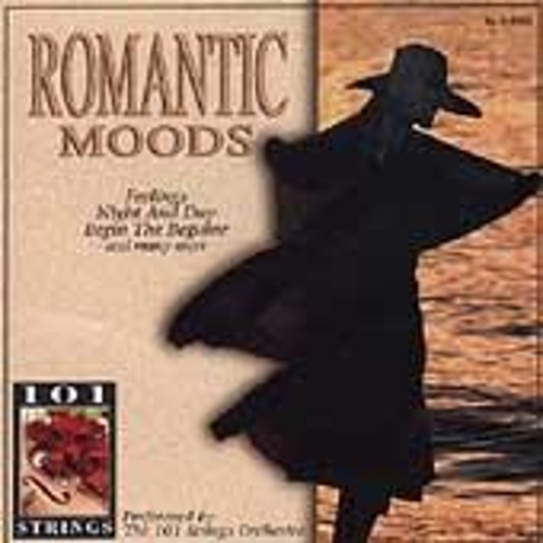 Play & Download Romantic Moods by 101 Strings Orchestra | Napster