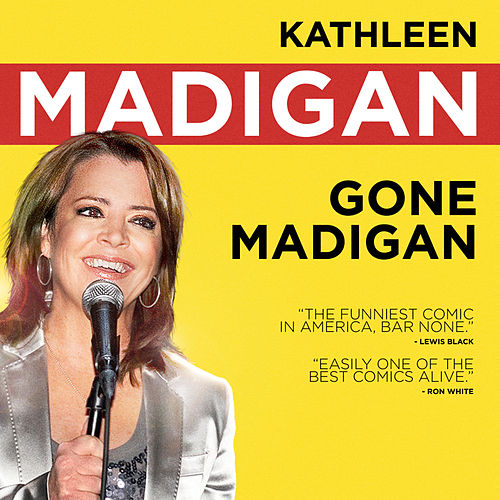 Play & Download Gone Madigan by Kathleen Madigan | Napster