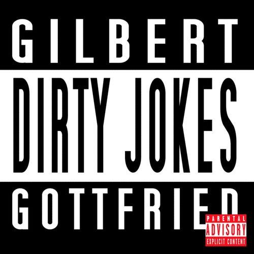 Play & Download Dirty Jokes by Gilbert Gottfried | Napster