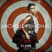 Play & Download 21 Guns- Single by Michelle Simonal | Napster