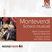 Play & Download Monteverdi: Scherzi musicali by Various Artists | Napster