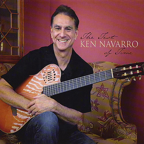 Play & Download The Test of Time by Ken Navarro | Napster
