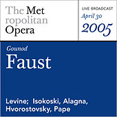 Play & Download Gounod: Faust (April 30, 2005) by Charles Gounod | Napster