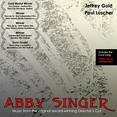Play & Download Abby Singer Soundtrack by Jeffrey Gold | Napster