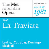 Play & Download Verdi: La Traviata (March 28, 1981) by Metropolitan Opera | Napster