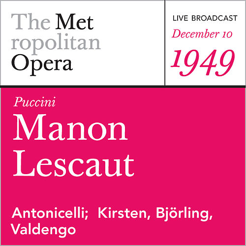 Play & Download Puccini: Manon Lescaut (December 10, 1949) by Metropolitan Opera | Napster