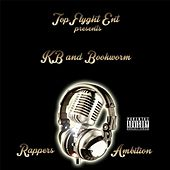 Rappers Ambition by KB