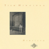 Play & Download Homeland by Tish Hinojosa | Napster