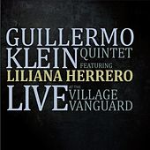 Live at the Village Vanguard by Guillermo Klein