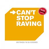 Play & Download I Can't Stop Raving by Mythos | Napster