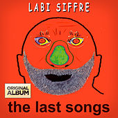 Play & Download The Last Songs by Labi Siffre | Napster