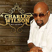 Play & Download Best Side of Me by Charles Wilson | Napster
