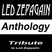 Play & Download Tribute to Led Zeppelin: Anthology by Led Zepagain | Napster