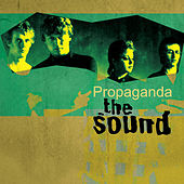 Play & Download Propaganda by The Sound | Napster