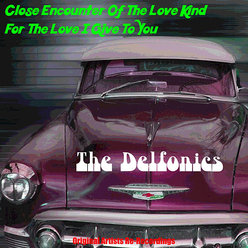 Play & Download Close Encounter by The Delfonics | Napster