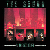 In the Hothouse (Live) by The Sound