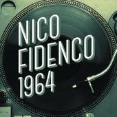 Play & Download Nico Fidenco 1964 by Nico Fidenco | Napster