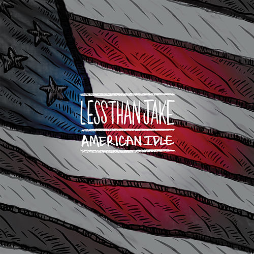 Play & Download American Idle by Less Than Jake | Napster
