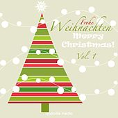 Play & Download Frohe Weihnachten - Merry Christmas!, Vol. 1 by Various Artists | Napster