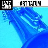 Play & Download Jazz Masters: Art Tatum by Art Tatum | Napster