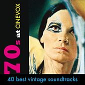 Play & Download 70s @ Cinevox (40 Best Vintage Soundtracks 1970 - 1979) by Various Artists | Napster