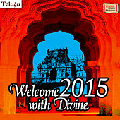 Play & Download Welcome 2015 with Divine by Various Artists | Napster