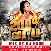 200% Gouyad (Live) [Mix by DJ H509] by Various Artists
