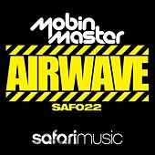 Play & Download Airwave by Mobin Master | Napster
