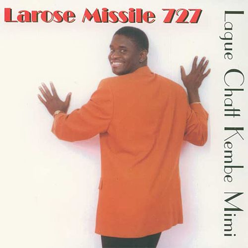 Play & Download Lagué chatt kenbé mimi by Missile 727 Larose | Napster