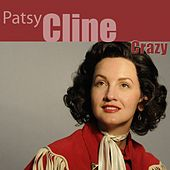 Play & Download Crazy (Remastered) by Patsy Cline | Napster