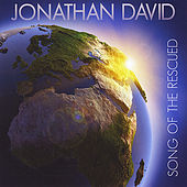 Play & Download Song of the Rescued by Jonathan David | Napster