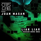Liar Liar (Remix) by Cris Cab