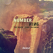The River / Can You Swim by Numbernin6