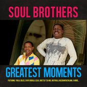 Play & Download Greatest Moments Of by The Soul Brothers | Napster