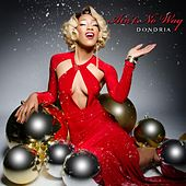 Ain't No Way by Dondria