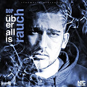 Play & Download Überall is Rauch by dOP | Napster