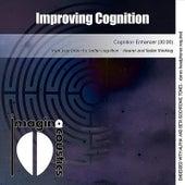 Improving Cognition (Cognitive Enhancer) by Imaginacoustics