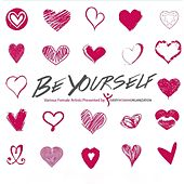Play & Download Be Yourself (Presented By Every Woman Organization) by Various Artists | Napster