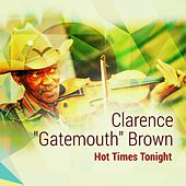 Play & Download Hot Times Tonight by Clarence