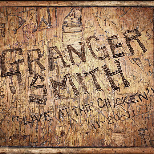 Play & Download Live at the Chicken by Granger Smith | Napster