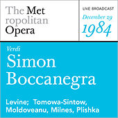 Play & Download Verdi: Simon Boccanegra (December 29, 1984) by Metropolitan Opera | Napster
