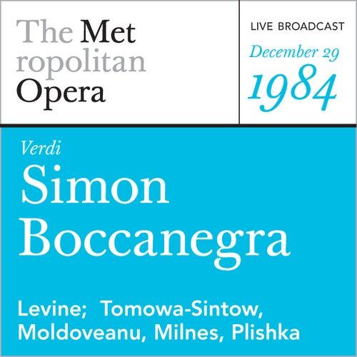 Play & Download Verdi: Simon Boccanegra (December 29, 1984) by Metropolitan Opera | Napster