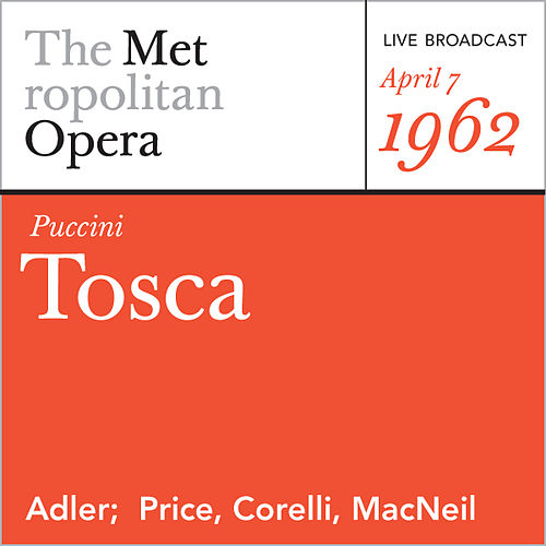 Play & Download Puccini: Tosca (April 7, 1962) by Metropolitan Opera | Napster